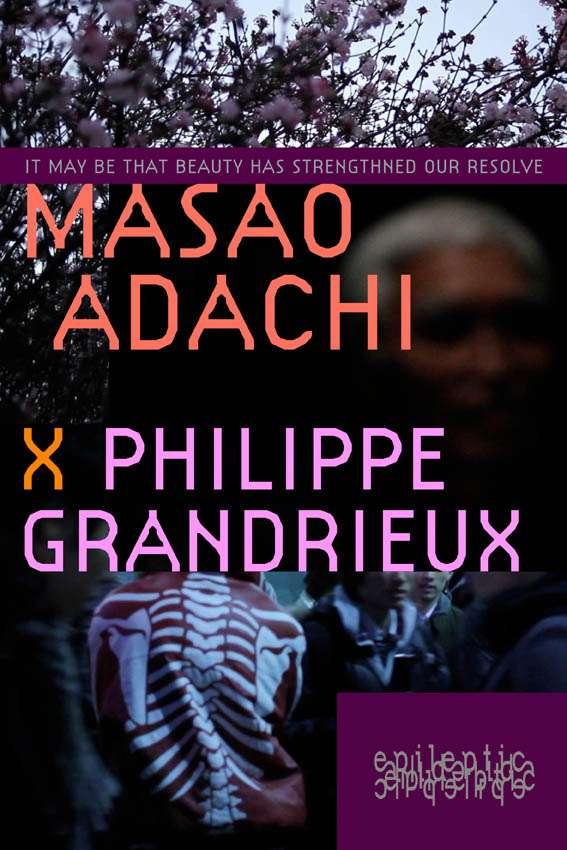 ilsepeutquelabeauteaitr Philippe Grandrieux   Il se peut que la beauté ait renforcé notre résolution   Masao Adachi (2011)
