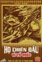 HE1BB8D-ChiE1BABFn-C490E1BAA5u-VC3AC-TE1BB95-QuE1BB91c-Ho-Chien-Dau-Vi-To-Quoc