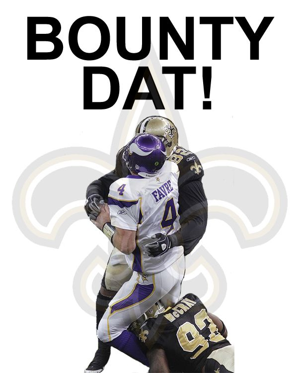 New Orleans Saints, Bounty Dat, Bounty Gate, Greg Williams, Brett Favre, Kurt Warner